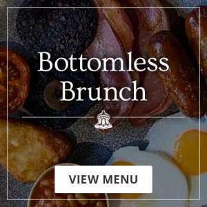 View the Bottomless Brunch Menu